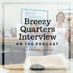 Interview with Breezy Quarters on the Podcast